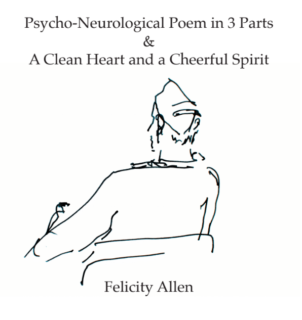PsychoNeurological Poem In 3 Parts & A Clean Heart And A Cheerful Spirit
