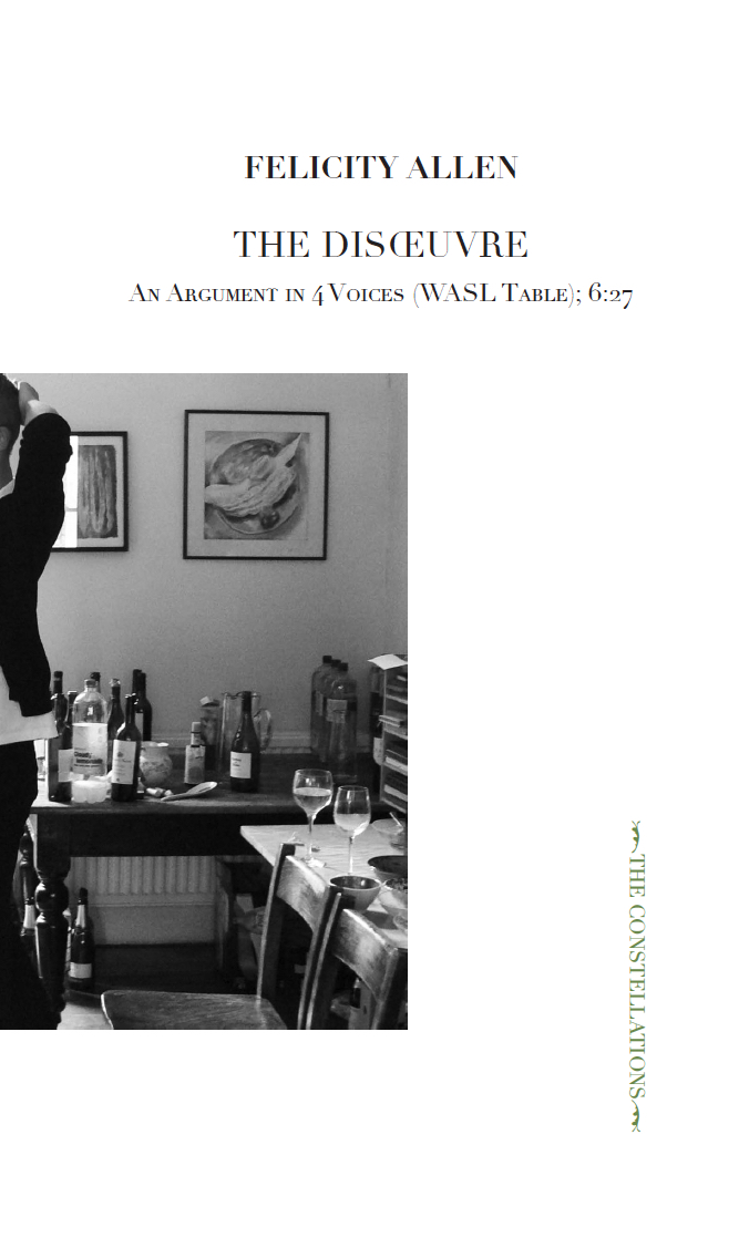 The Disoeuvre: An Argument In 4 Voices (WASL Table); 6/27
