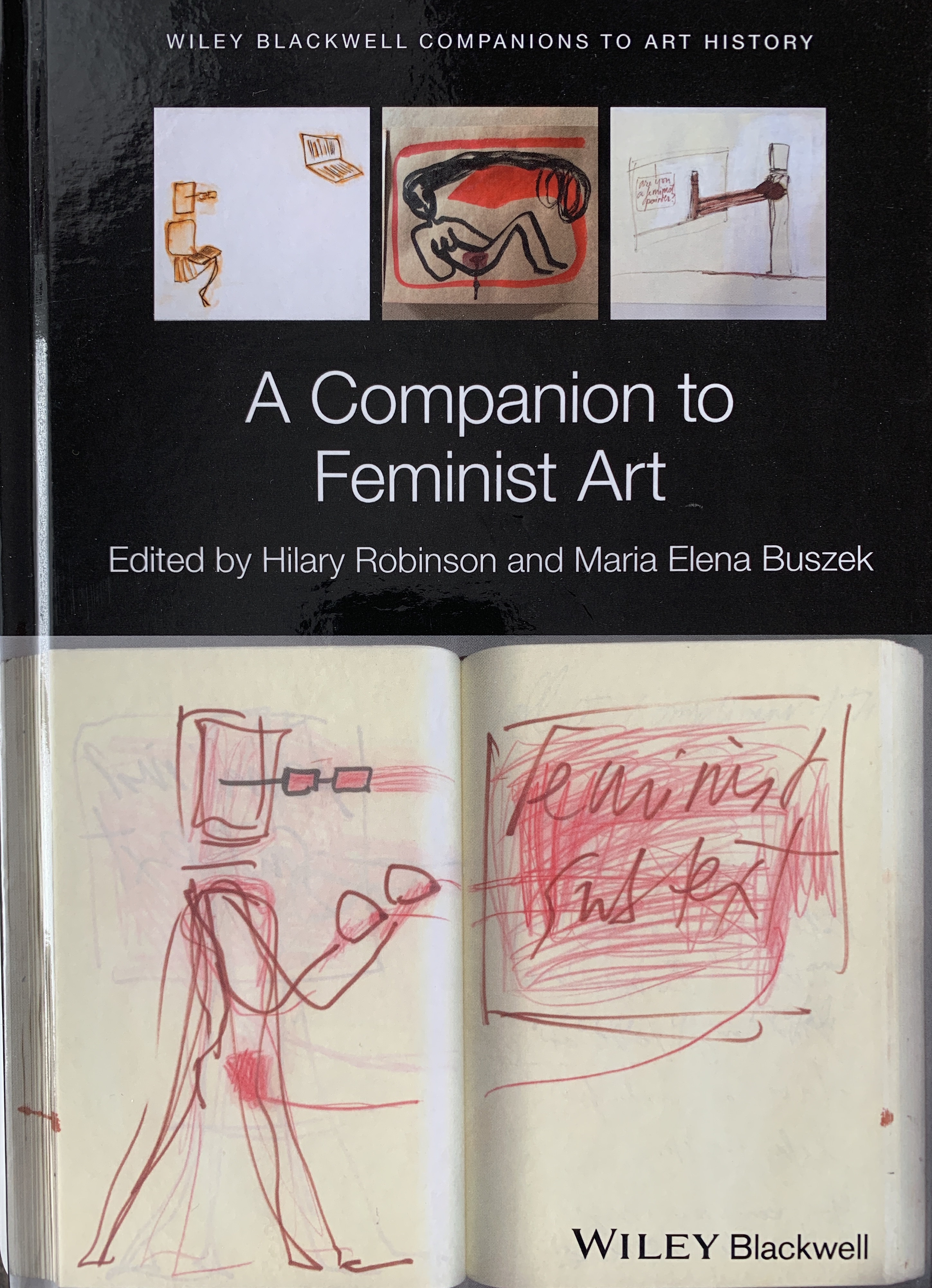 Erasure, Transformation And The Politics Of Pedagogy: A Feminist Artistic/curatorial Practice, Article In Maria Buszek & Hilary Robinson (eds), 2019, A Companion To Feminist Art, Wiley Blackwell