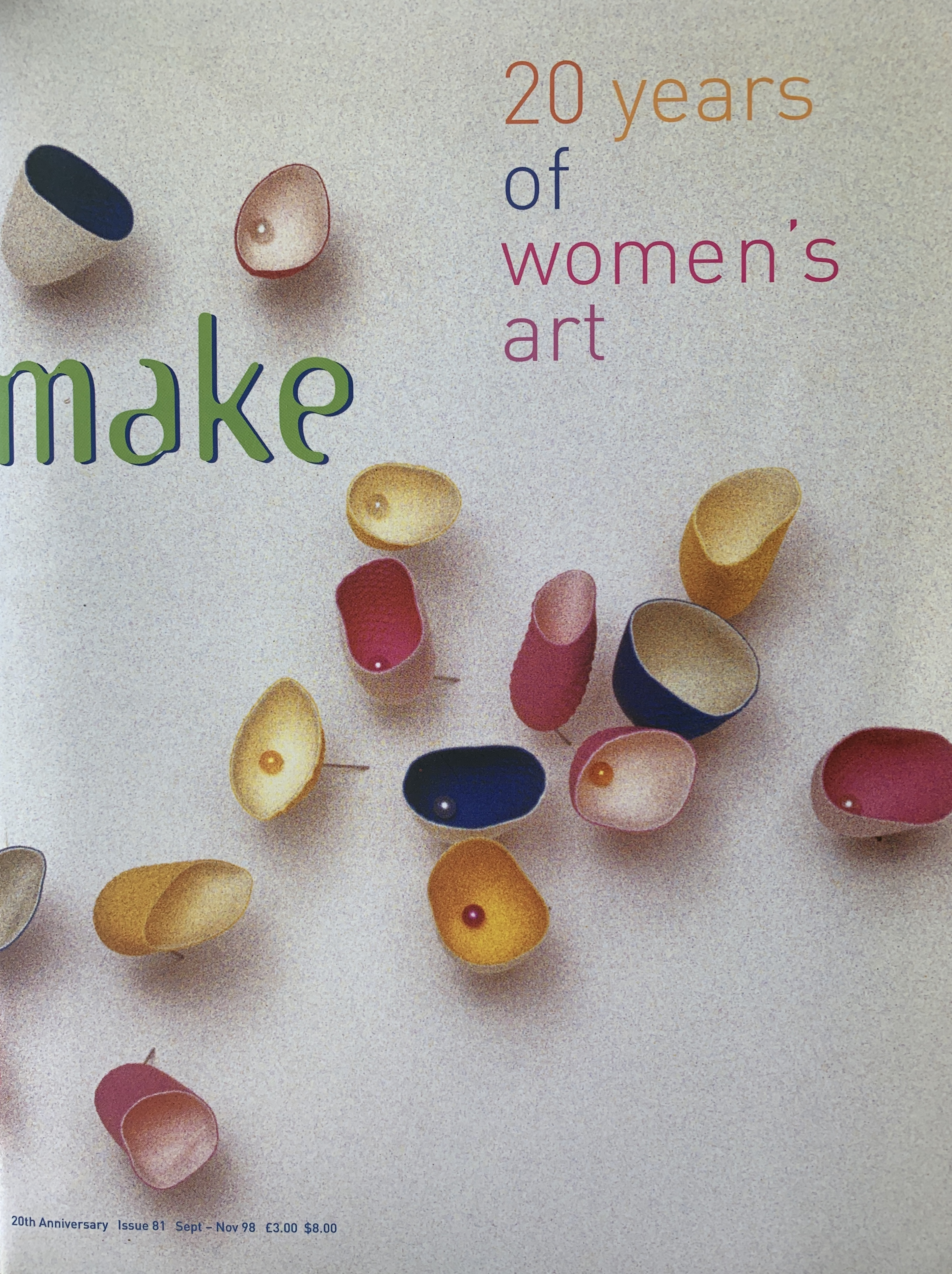 Make: The Magazine Of Women's Art Guest Editor, 1998, 20 Year Review